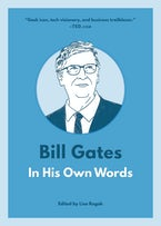 Bill Gates: In His Own Words
