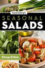 Good Eating's Seasonal Salads