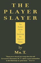 The Player Slayer